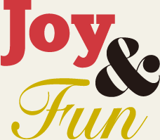 Joy and Fun